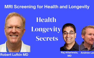 003-Raj Attariwala MD and Andrew Lacy MBA JD: MRI Screening for Health and Longevity